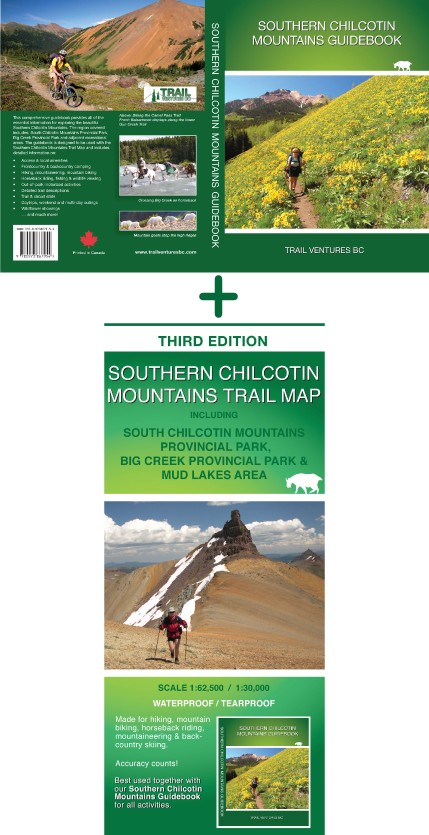 SOUTHERN CHILCOTIN MOUNTAINS GUIDEBOOK & TRAIL MAP COMBO